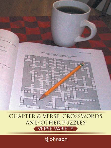 Chapter & Verse, Crosswords And Other Puzzles By: tjjohnson