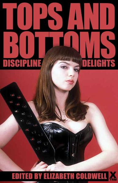 Tops and Bottoms: Discipline delights