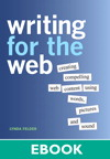 Writing for the Web By: Lynda Felder