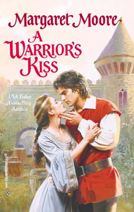 A Warrior's Kiss By: Margaret Moore