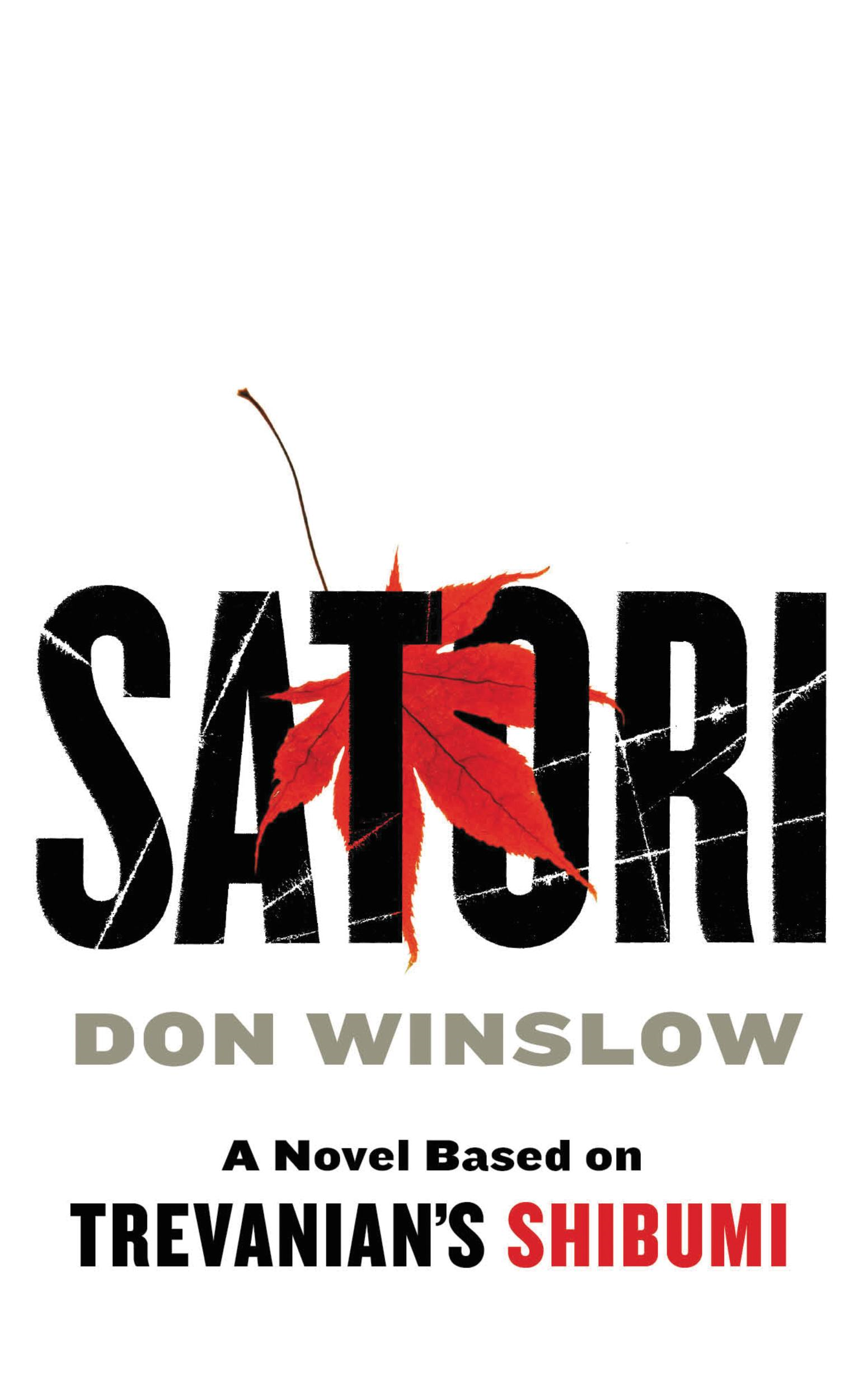 Satori By: Don Winslow