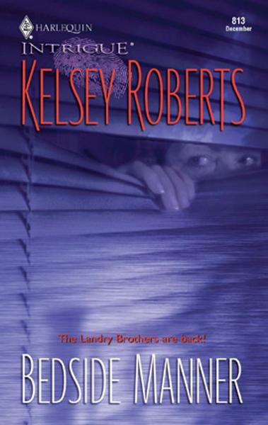 Bedside Manner By: Kelsey Roberts