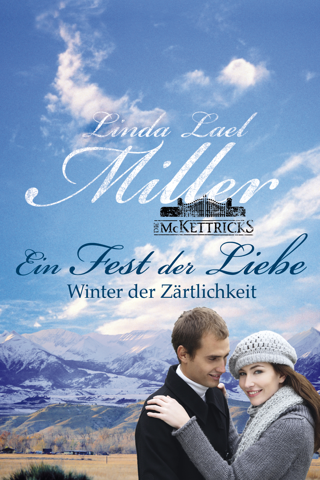 Linda Lael Miller - Winter der Zärtlichkeit