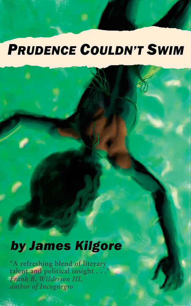 Prudence Couldn't Swim By: James Kilgore
