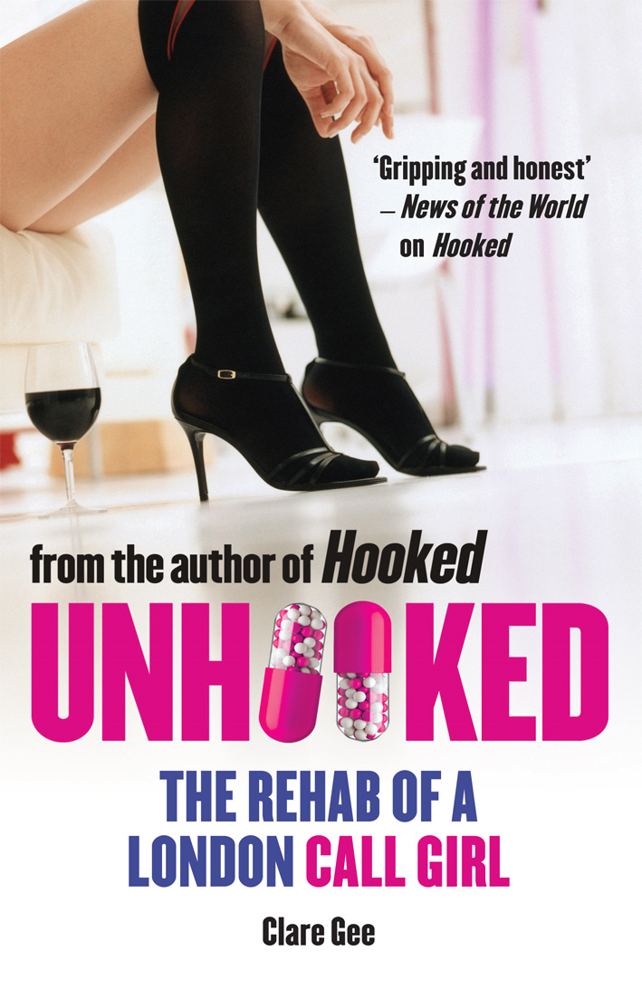 Unhooked The Rehab of a London Call Girl