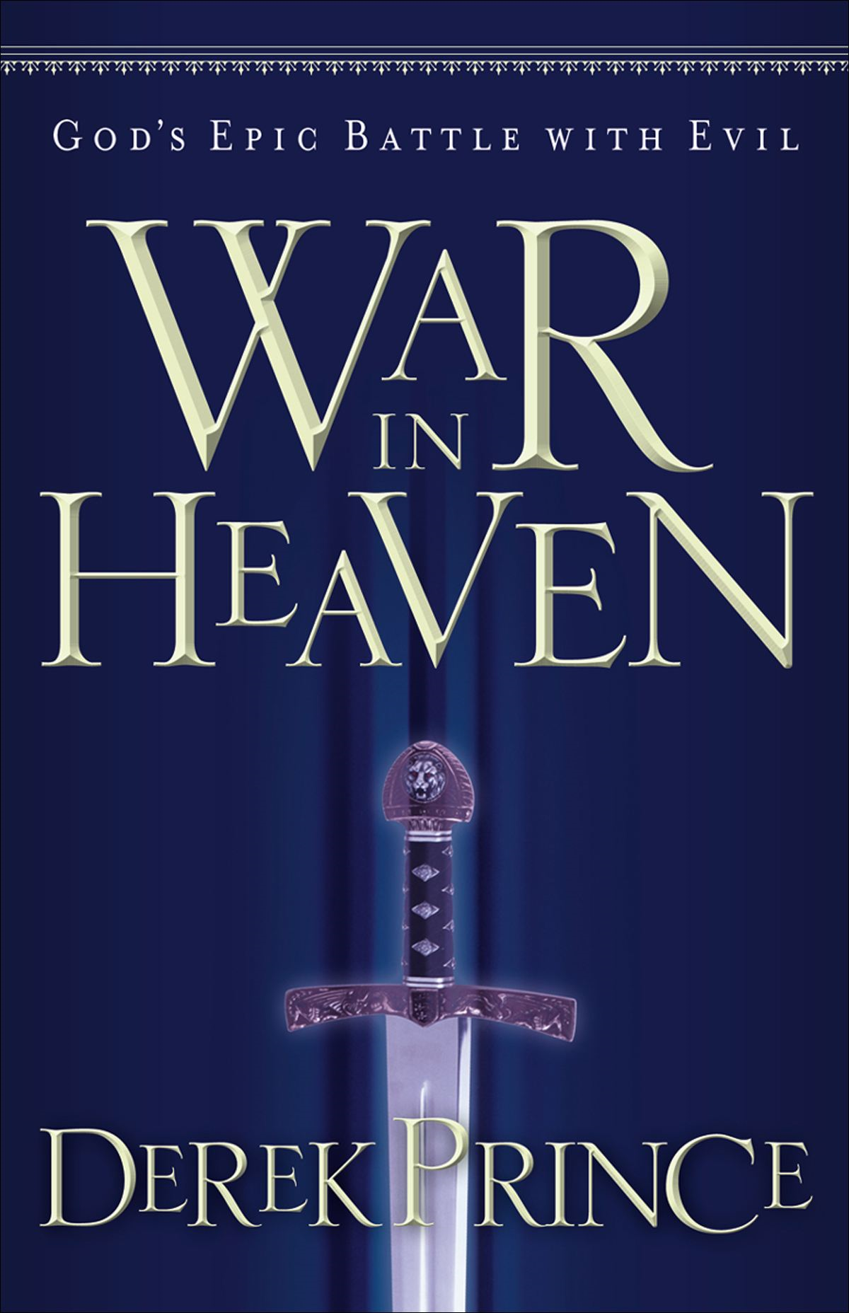 War in Heaven By: Derek Prince