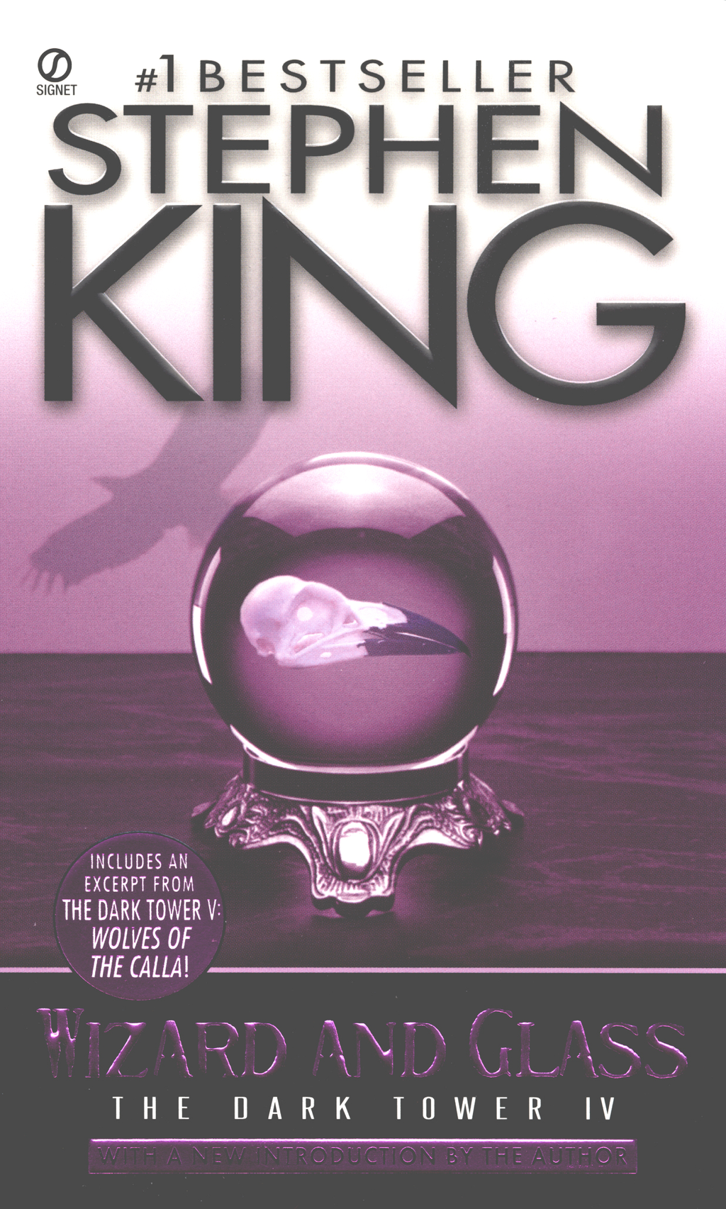 Wizard and Glass: (The Dark Tower #4)(Revised Edition) By: Stephen King