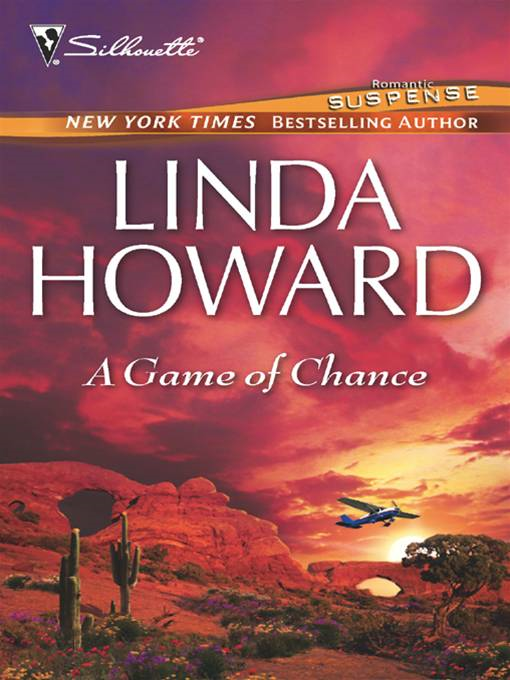 A Game of Chance By: Linda Howard