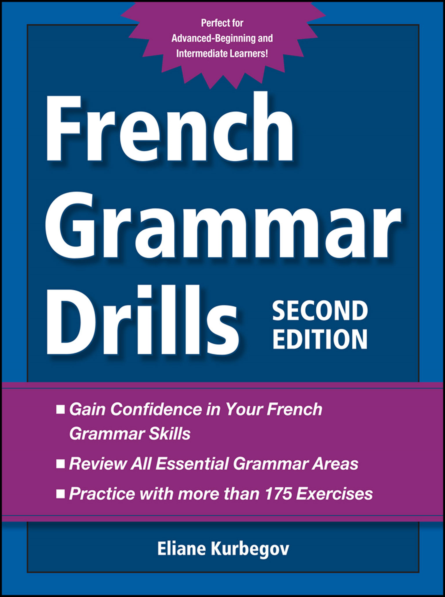 French Grammar Drills By: Eliane Kurbegov