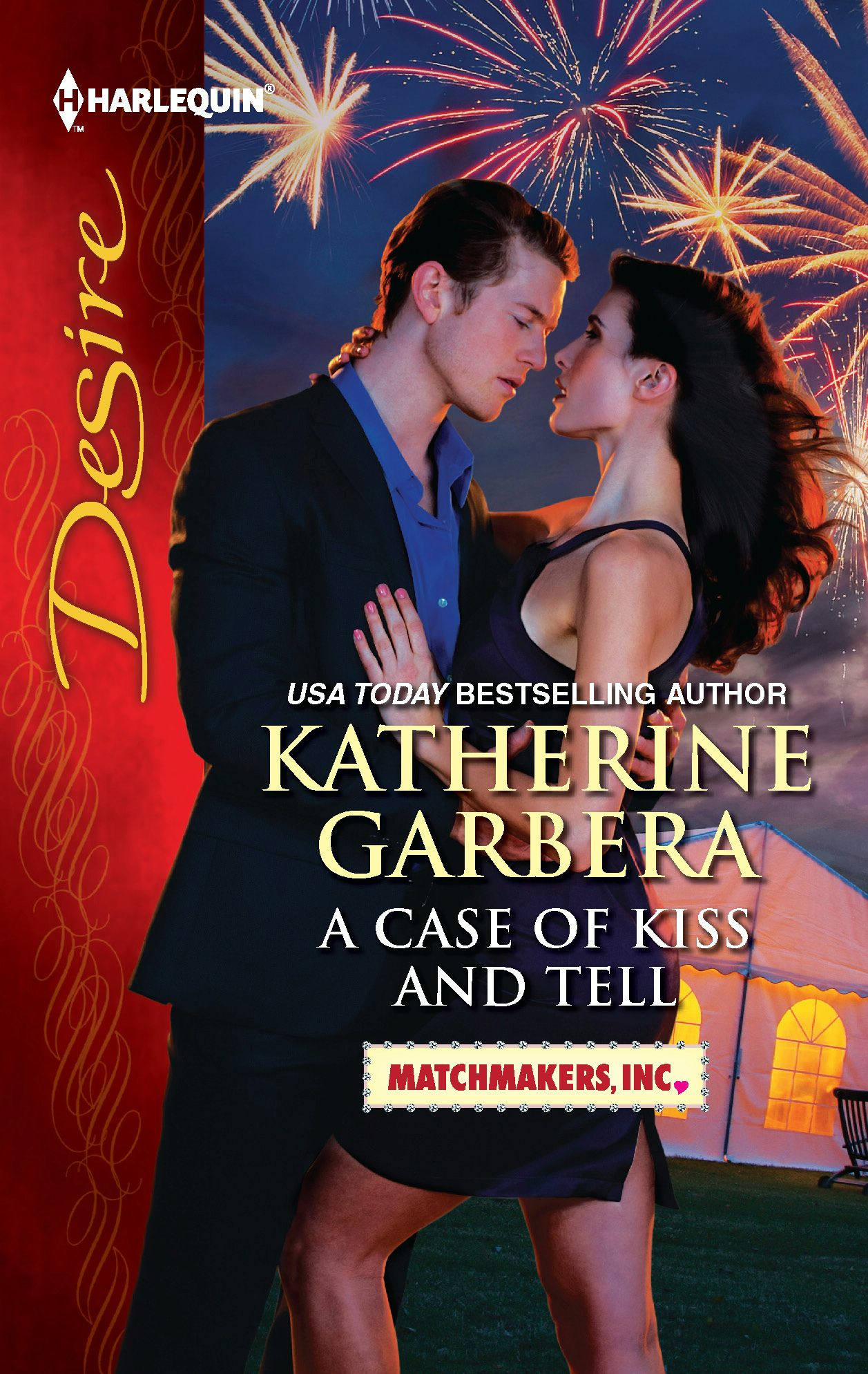 A Case of Kiss and Tell By: Katherine Garbera