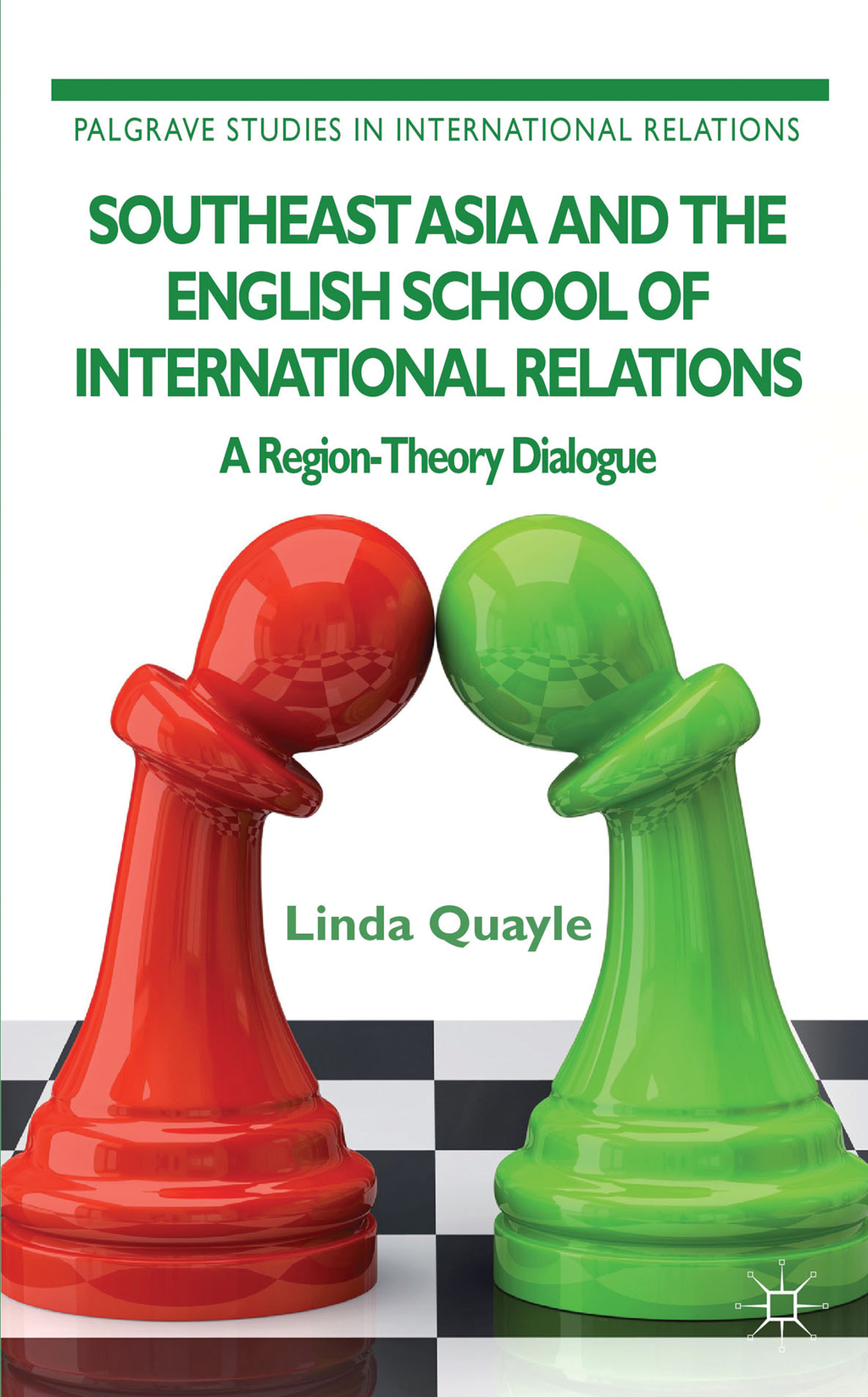 Southeast Asia and the English School of International Relations A Region-Theory Dialogue