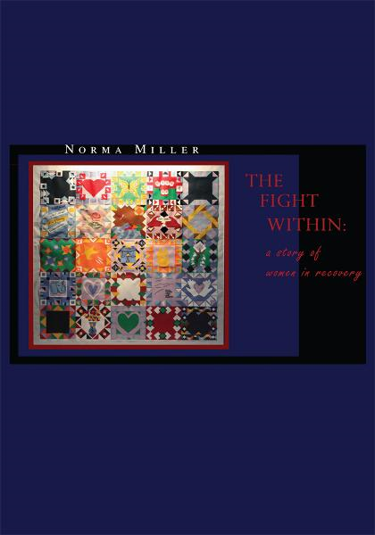 The Fight Within By: Norma Miller