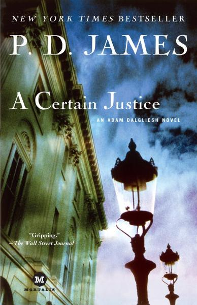 A Certain Justice By: P.D. James