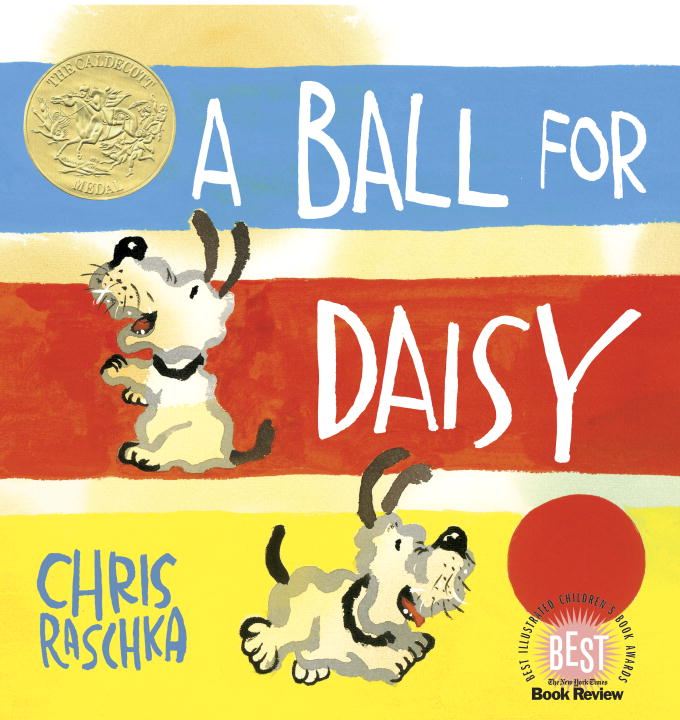A Ball for Daisy By: Chris Raschka