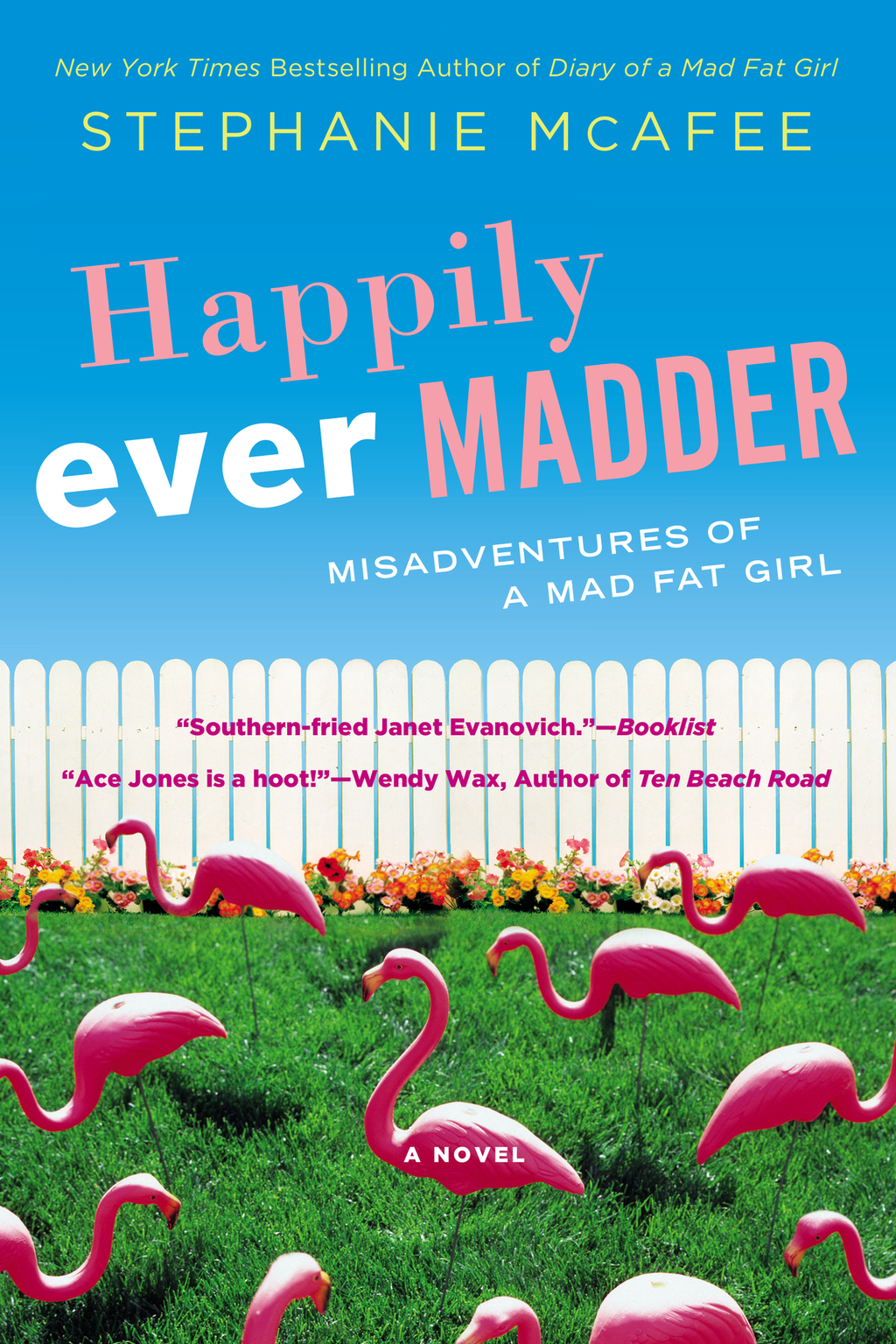 Happily Ever Madder By: Stephanie McAfee