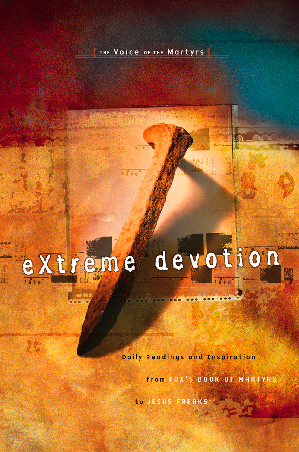 Extreme Devotion By: The Voice Martyrs
