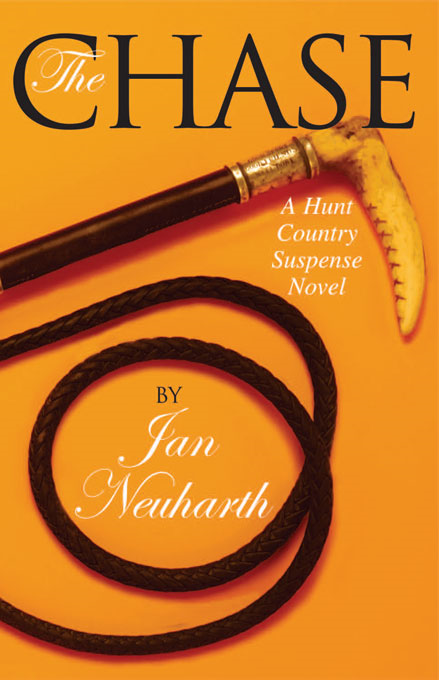 The Chase: A Hunt Country Suspense Novel