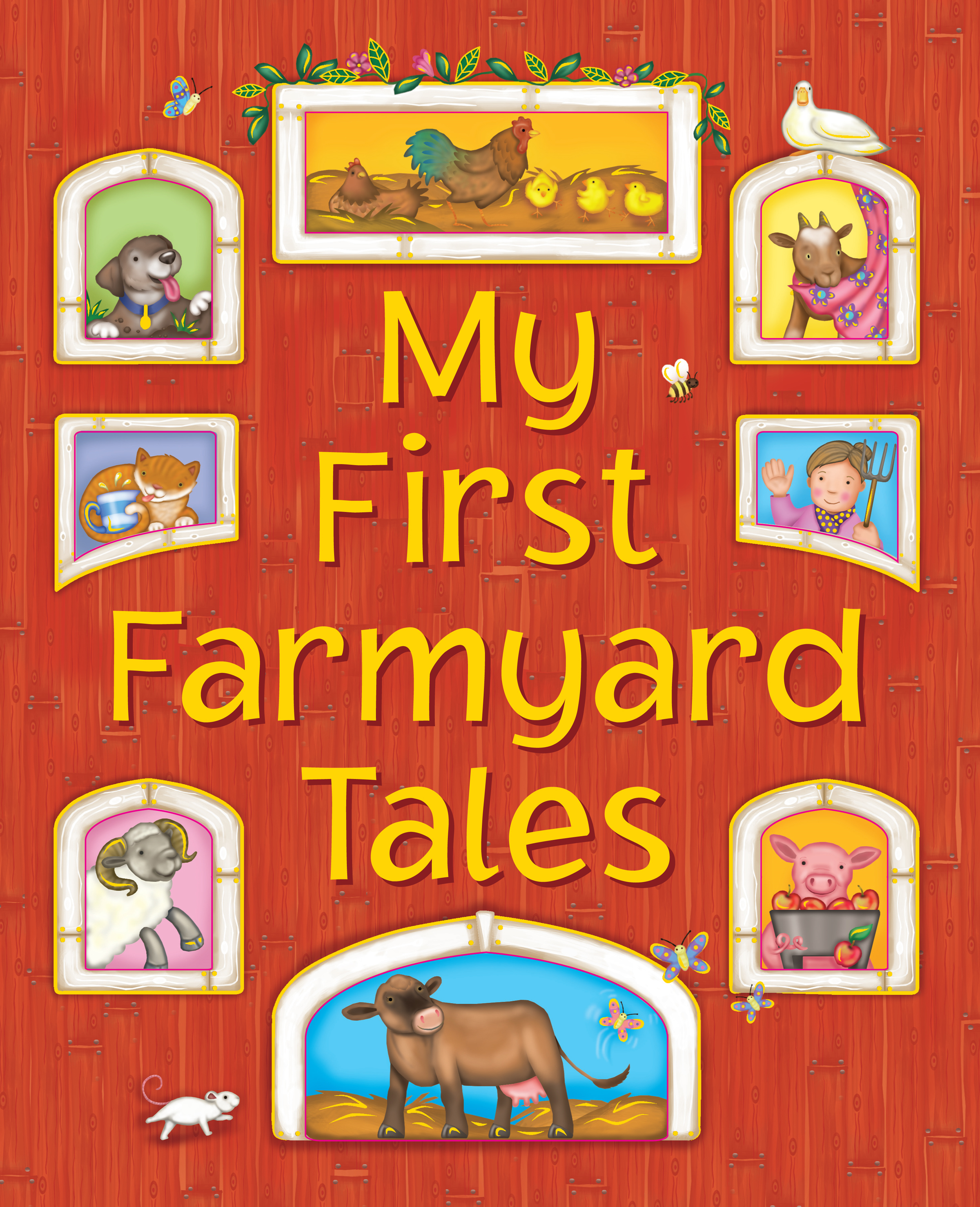 My First Farmyard Stories Eight Exciting Picture Stories for Little Ones