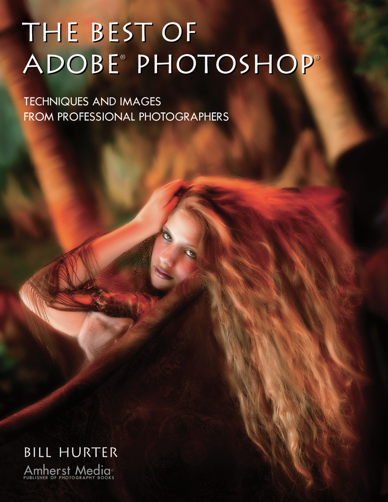 The Best of Adobe Photoshop By: Bill Hurter