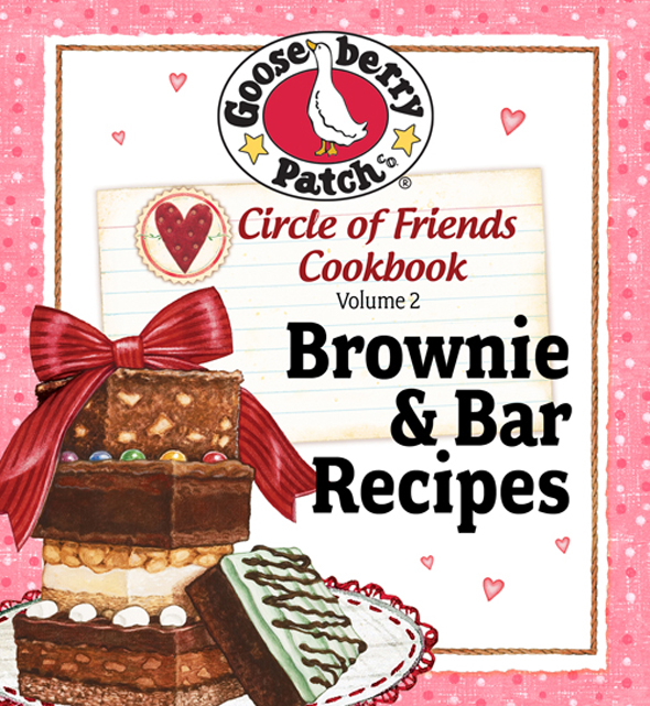 Circle of Friends Cookbook  25 Brownie & Bar Recipes By: Gooseberry Patch
