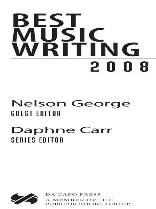 Best Music Writing 2008 By: