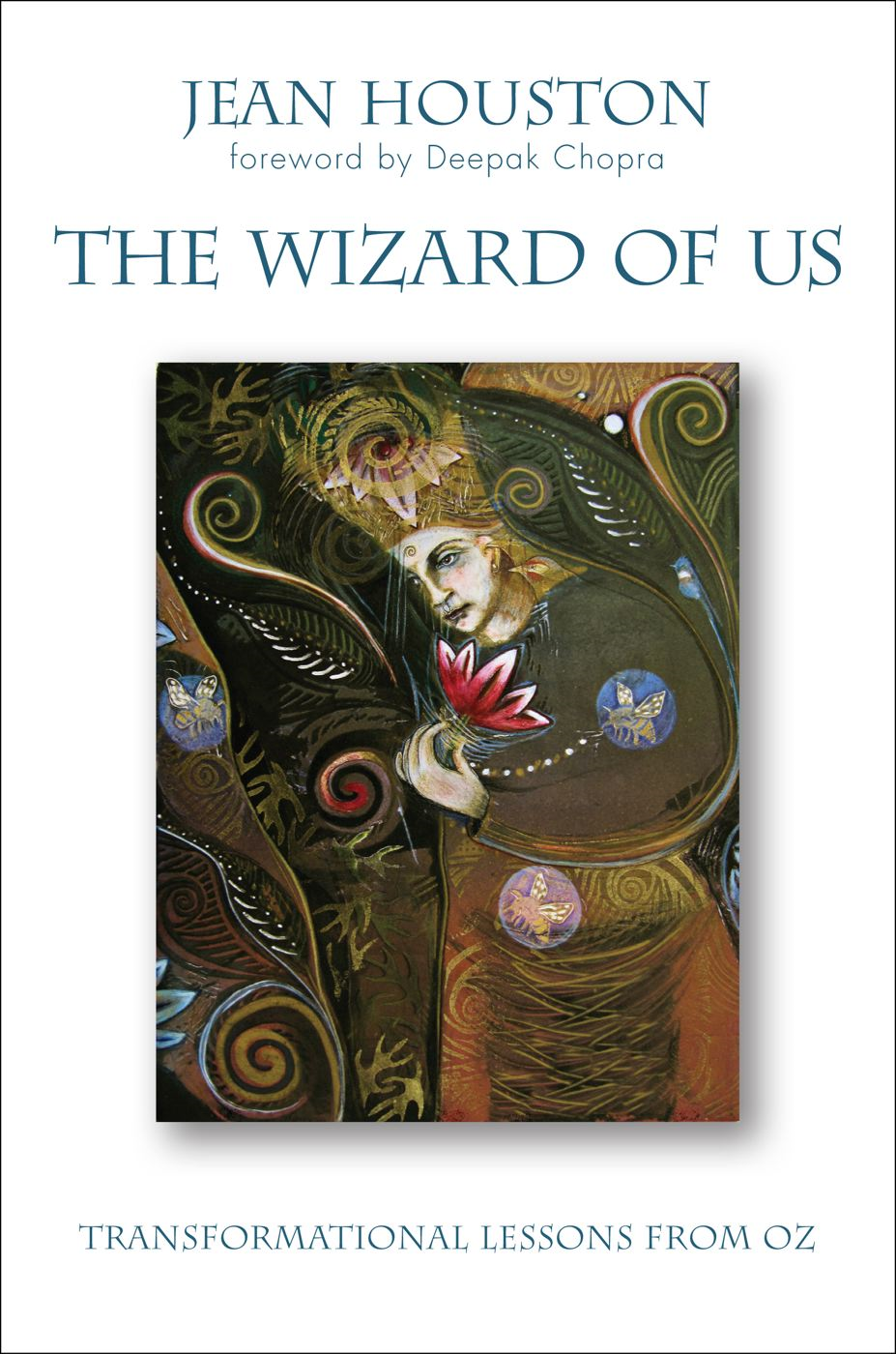 The Wizard of Us By: Jean Houston