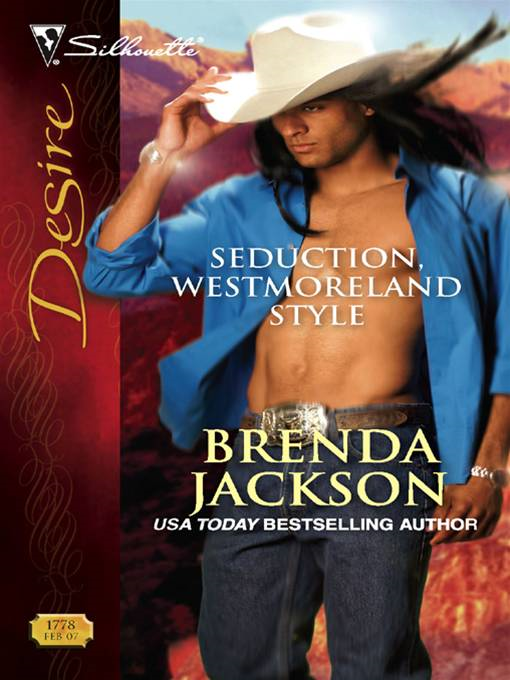 Seduction, Westmoreland Style By: Brenda Jackson