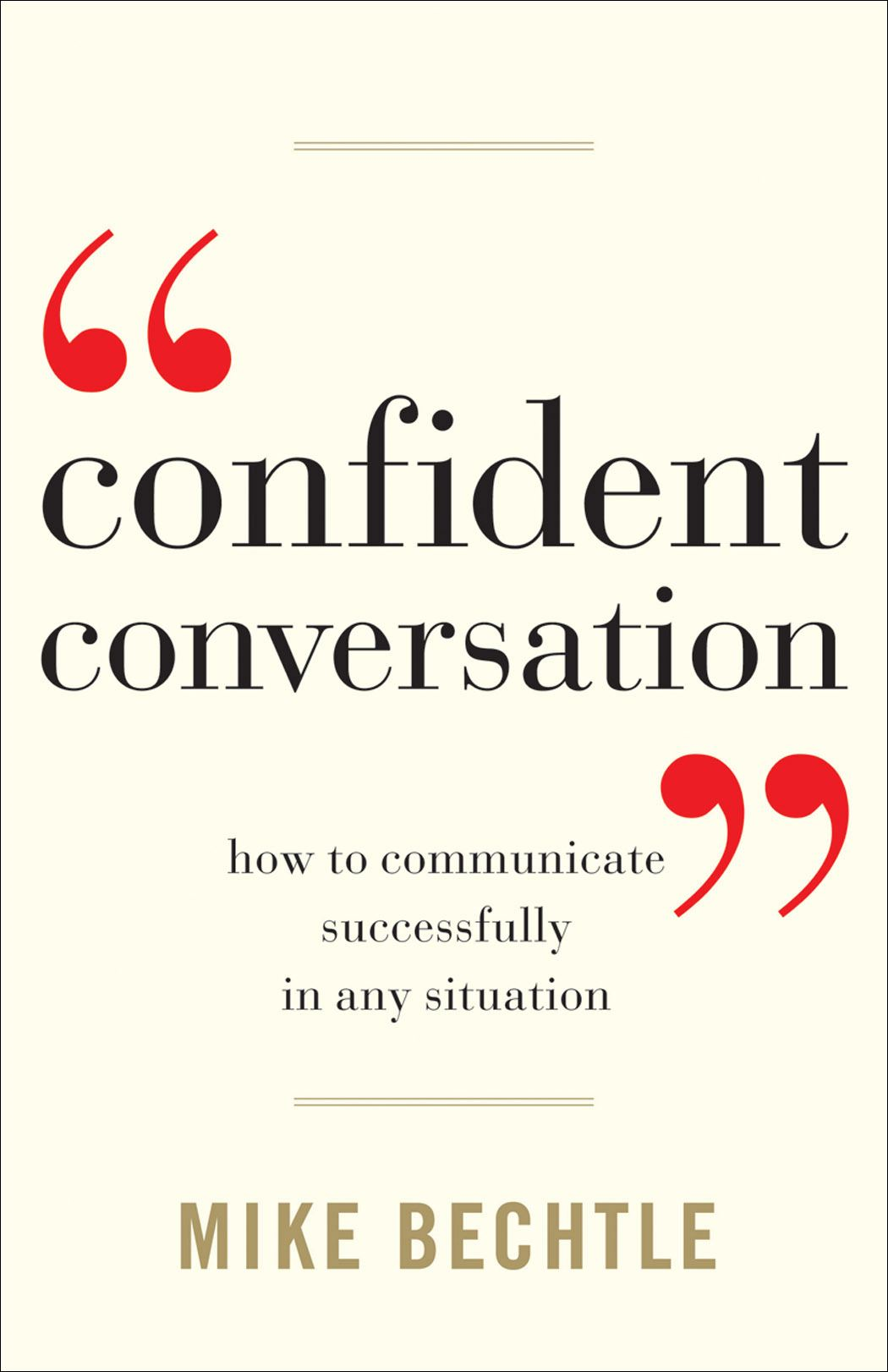 Confident Conversation By: Mike Bechtle