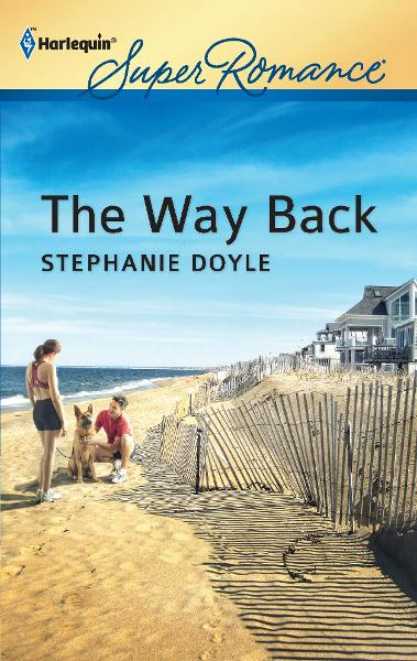 The Way Back By: Stephanie Doyle