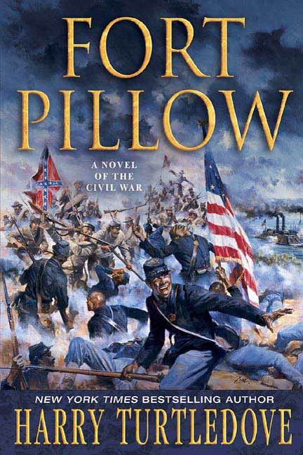 Fort Pillow By: Harry Turtledove