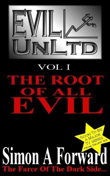 Evil UnLtd: The Root Of All Evil