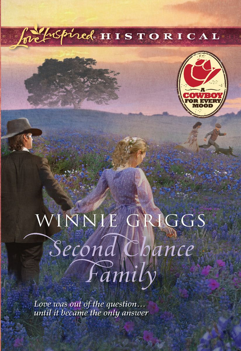 Second Chance Family By: Winnie Griggs
