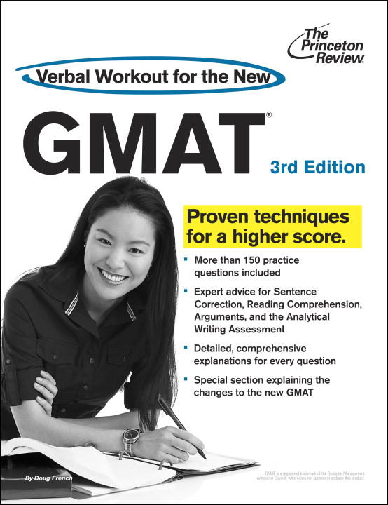 Verbal Workout for the New GMAT, 3rd Edition By: Princeton Review