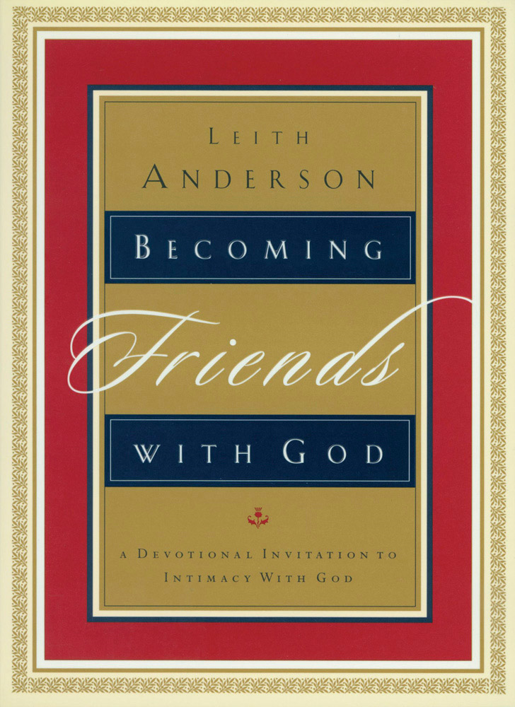 Becoming Friends with God