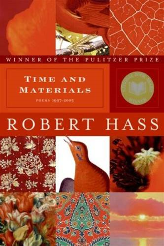 Time and Materials By: Robert Hass