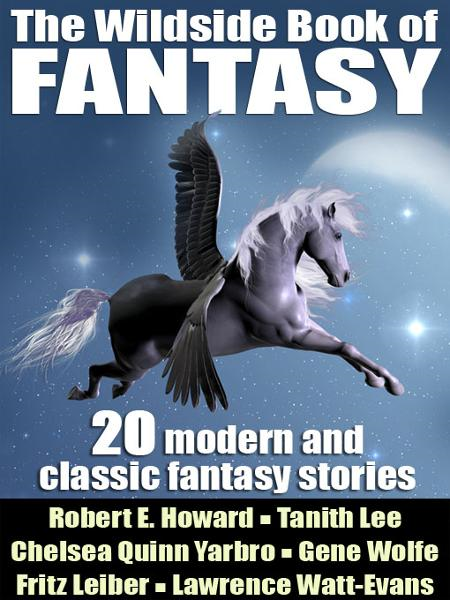 The Wildside Book of Fantasy: 20 Great Tales of Fantasy