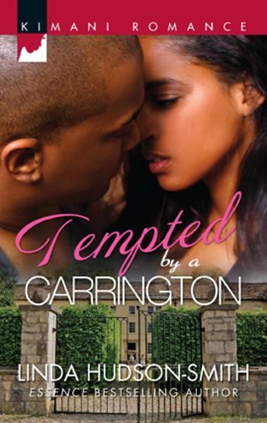 Tempted by a Carrington By: Linda Hudson-Smith