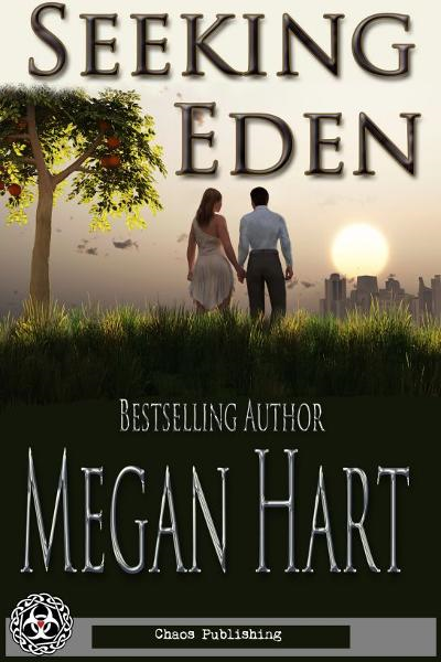Seeking Eden By: Megan Hart