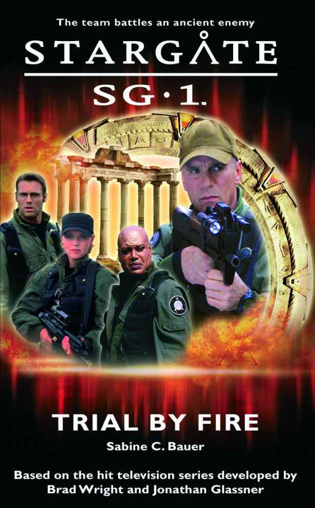 SG1-1 Trial by Fire