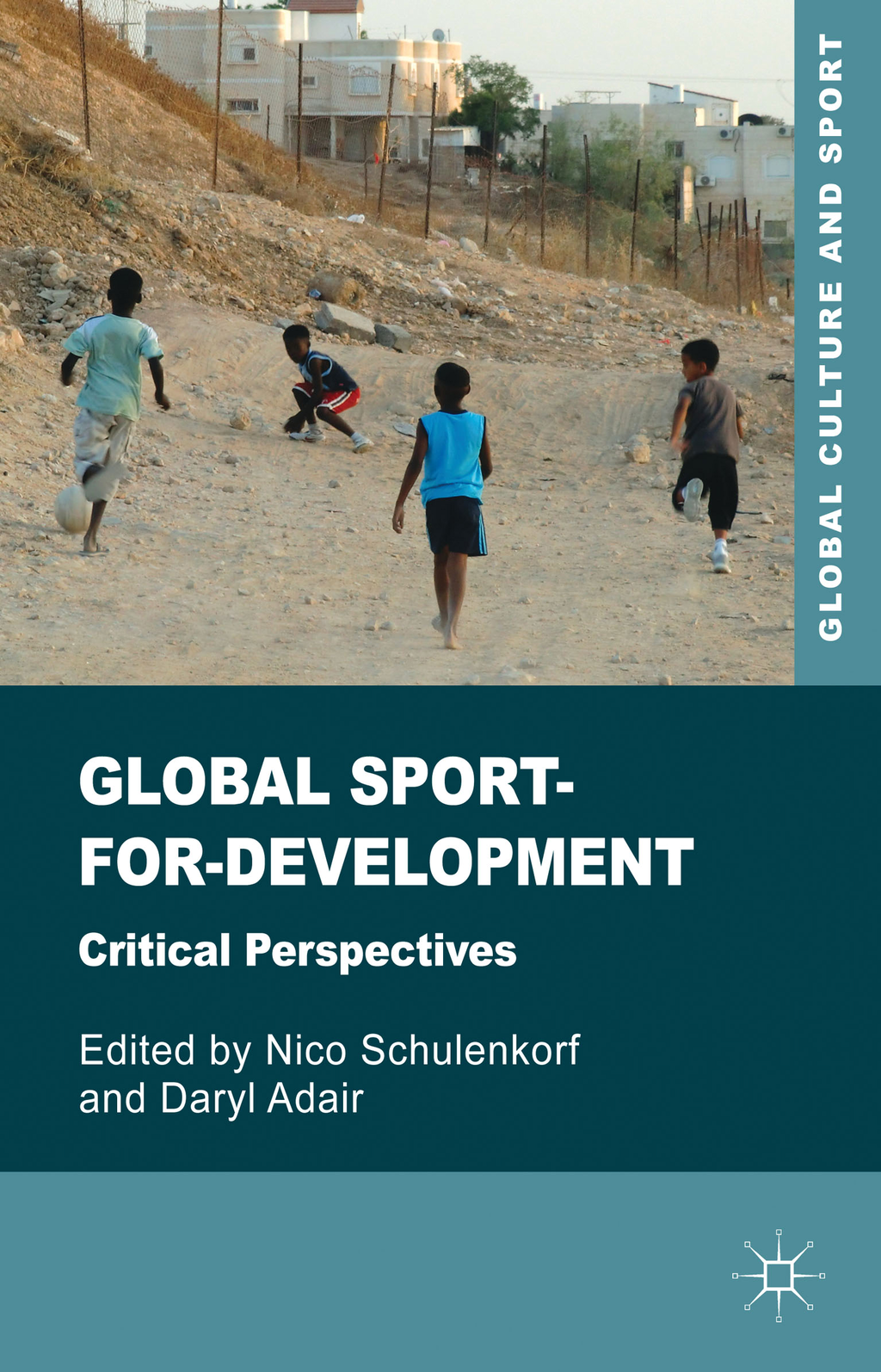 Global Sport-for-Development Critical Perspectives