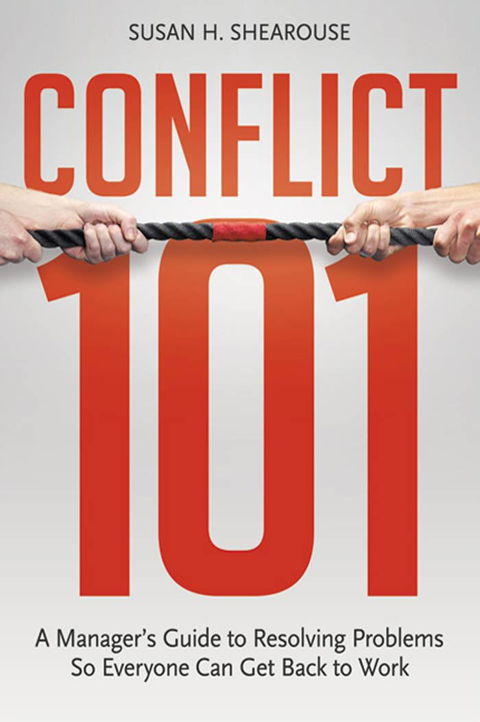Conflict 101 By: Susan H. SHEAROUSE