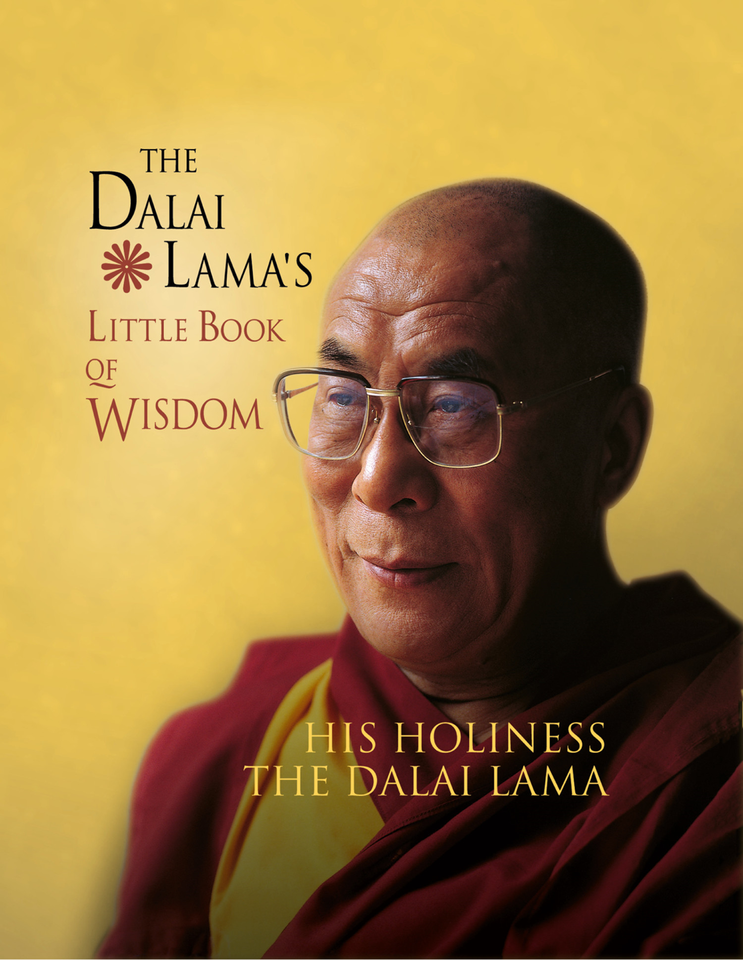 The Dalai Lama?s Little Book of Wisdom
