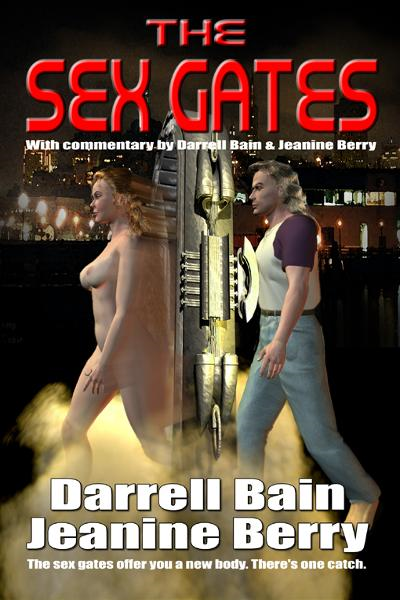 The Sex Gates By: Darrell Bain, Jeanine Berry