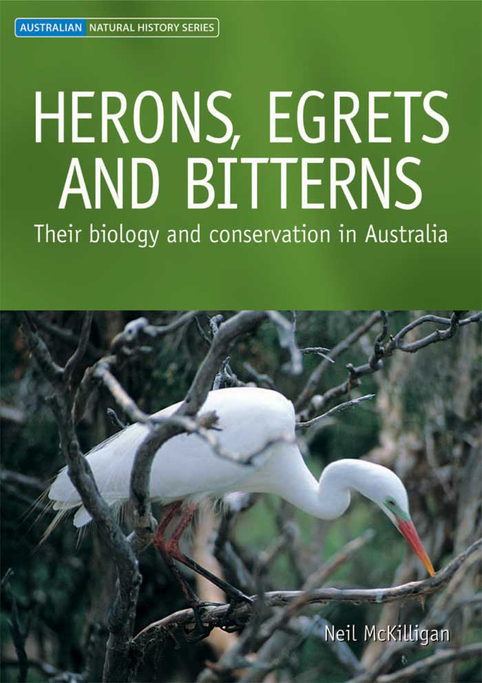Herons,  Egrets and Bitterns: Their Biology and Conservation in Australia