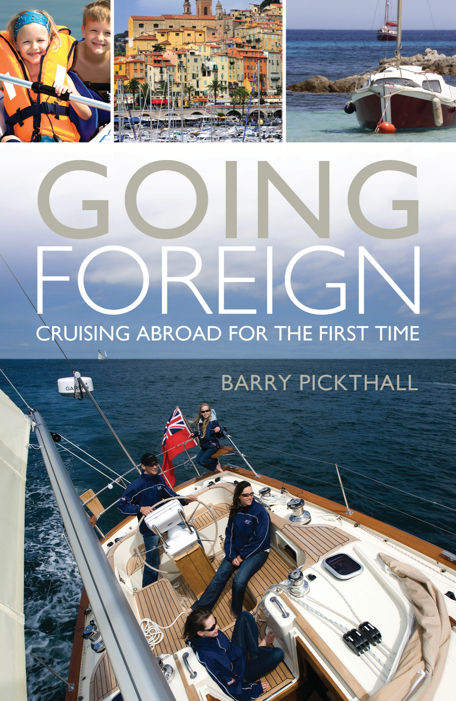 Going Foreign Cruising Abroad for the First Time