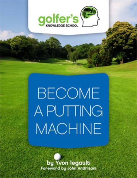 Become a putting machine
