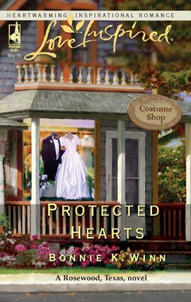 Protected Hearts By: Bonnie K. Winn