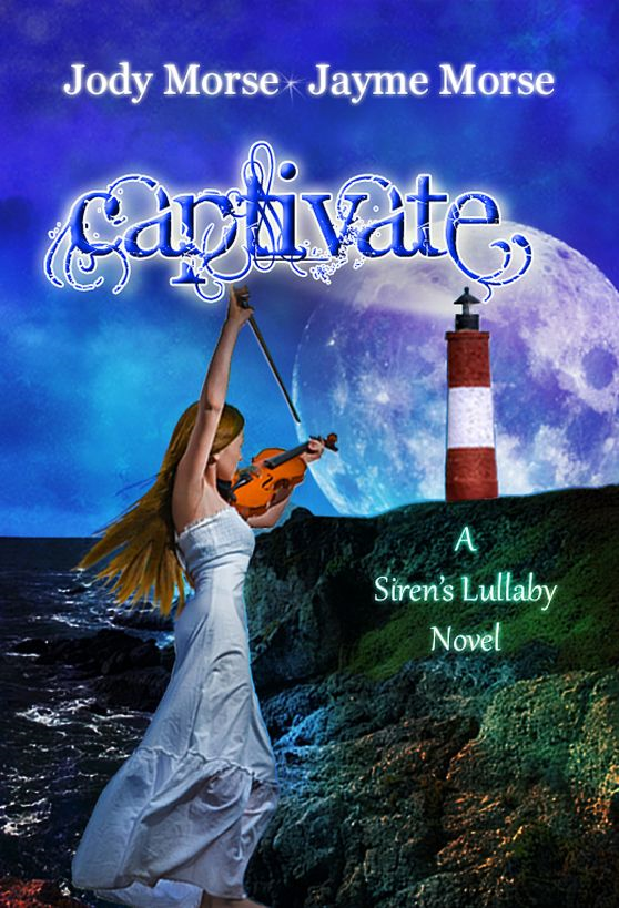 Captivate (Siren's Lullaby, #2) by Jody Morse & Jayme Morse