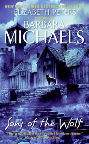 Sons of the Wolf By: Barbara Michaels