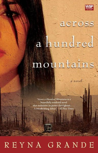 Across a Hundred Mountains By: Reyna Grande